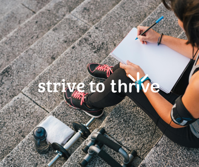 Strive to Thrive blog: Getting back on track