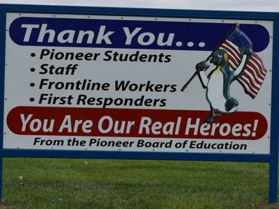 Pioneer sign thanks students & staff for support in returning to school