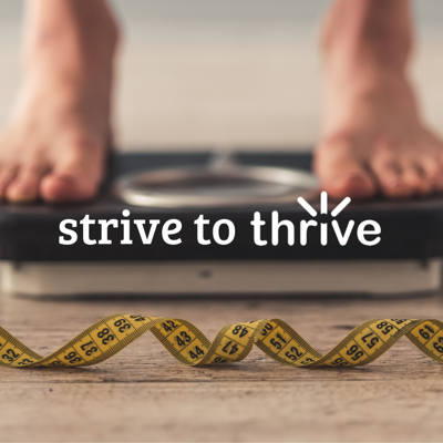 Strive to Thrive week 1: Weight loss basics