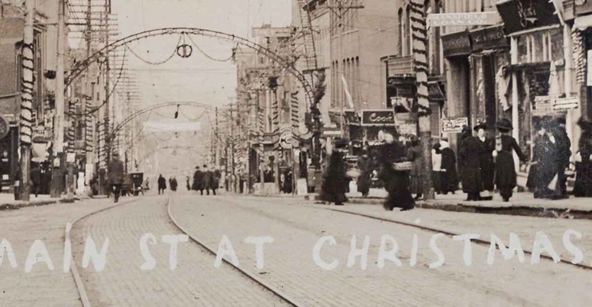 Then & Now:  Main Street at Christmastime 1909