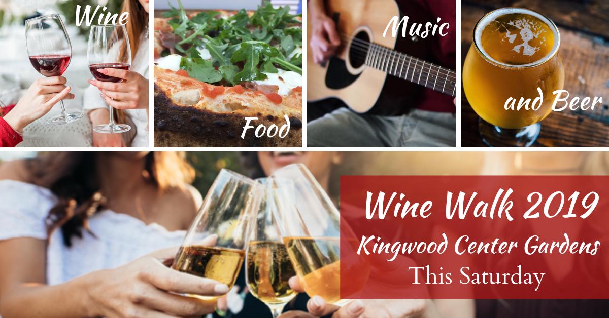 Kingwood Wine Walk set for June 22