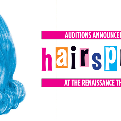 Renaissance Theatre announces auditions for Hairspray