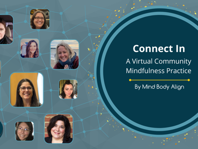 Mind Body Align launches free weekly virtual community mindfulness practice