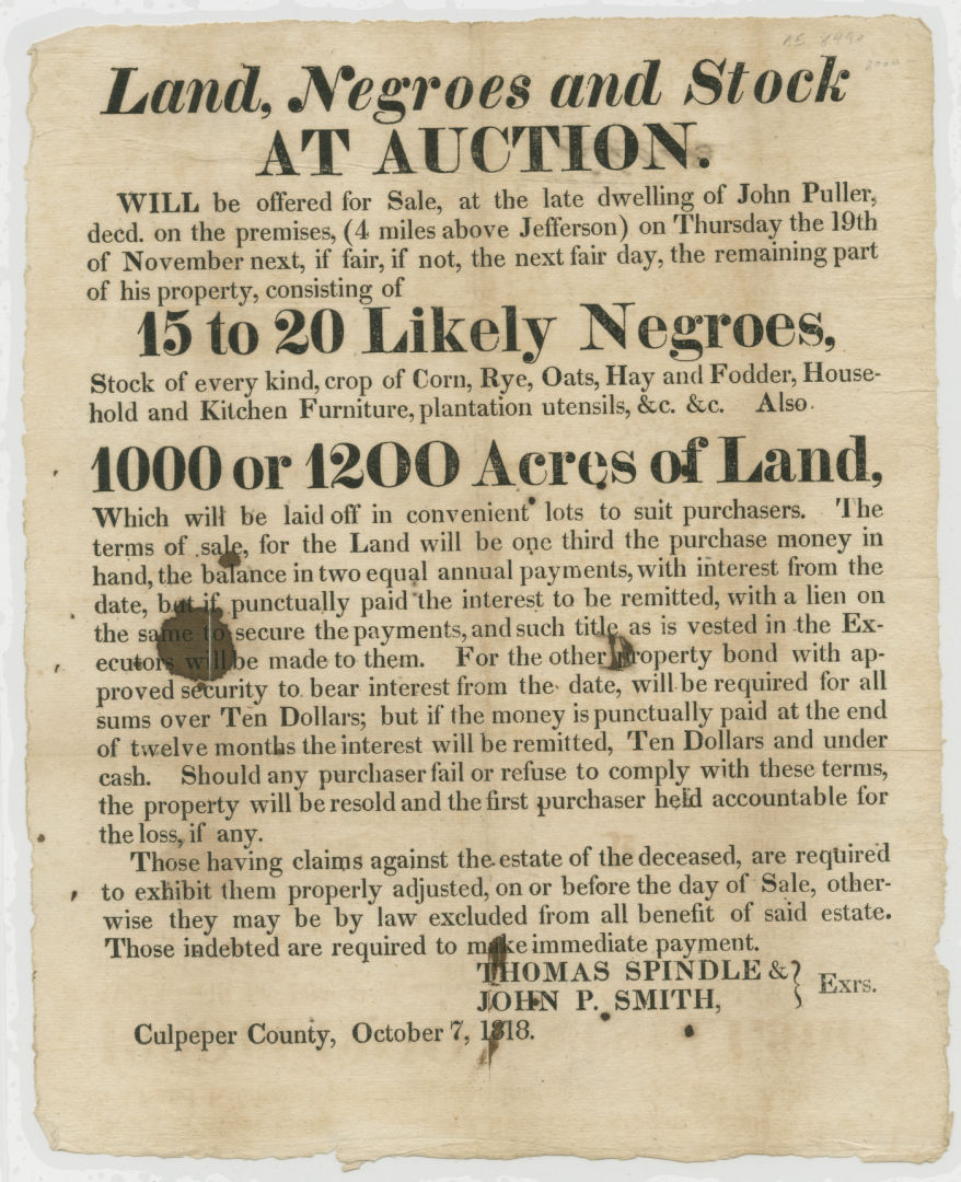 """""""Land, Negroes and Stock At Auction."""""""