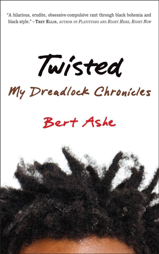 'Twisted: My Dreadlock Chronicles'
