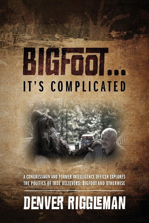Bigfoot...It's Complicated