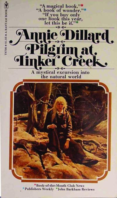 Annie Dillard's 'Pilgrim at Tinker Creek' celebrates its 40