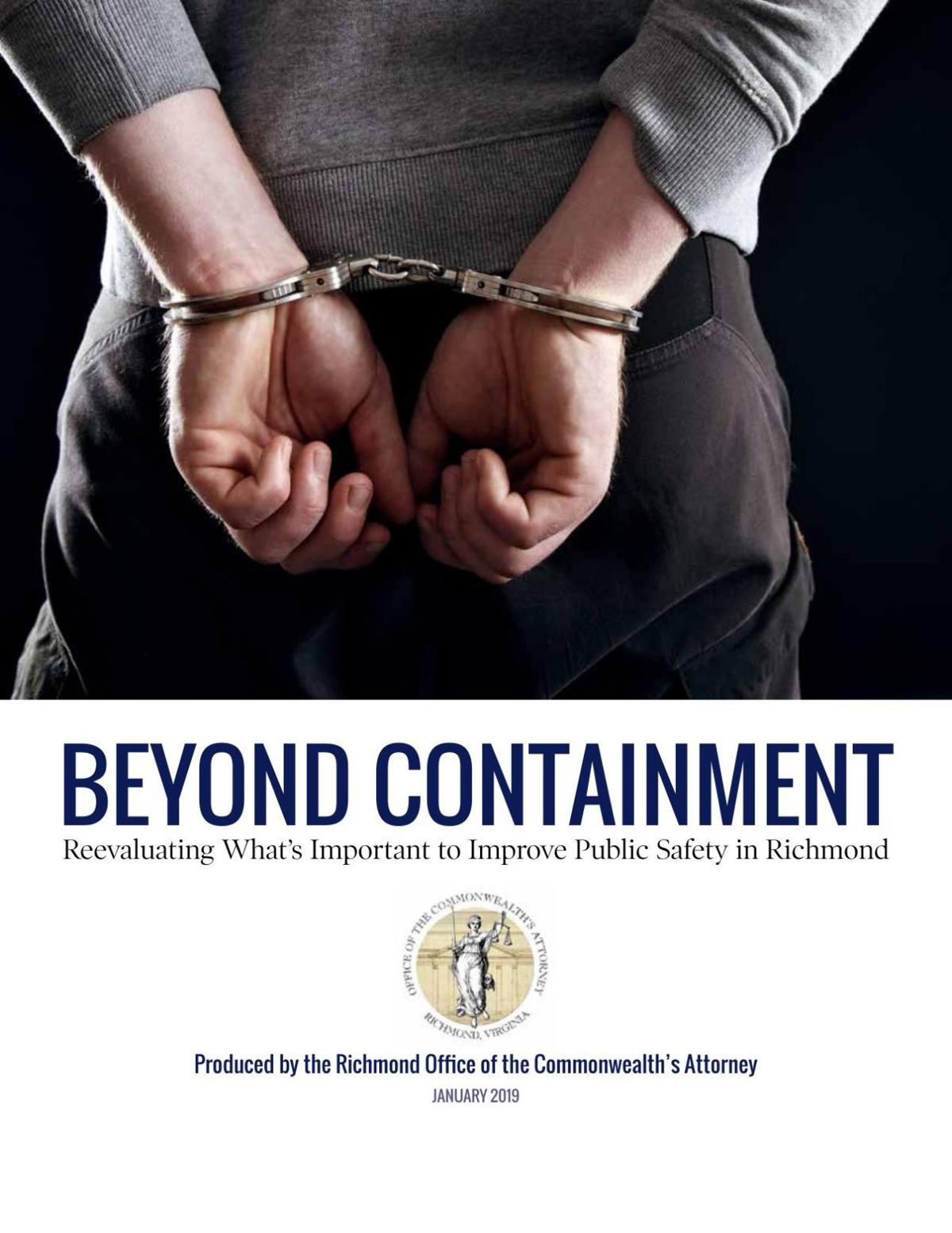 BEYOND CONTAINMENT: Reevaluating What's Important to Improve Public Safety in Richmond