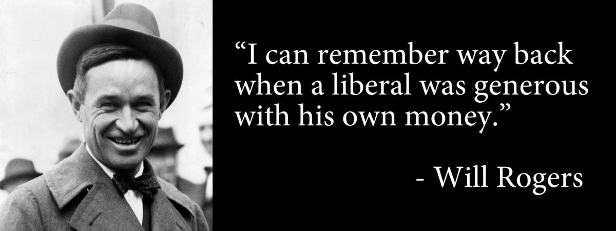Countrywide Insurance Free Quote: Editorial: Quote Of The Week: Will Rogers On Liberals