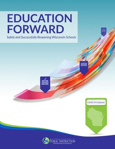 Education Forward: Safely and Successfully Reopening Wisconsin Schools