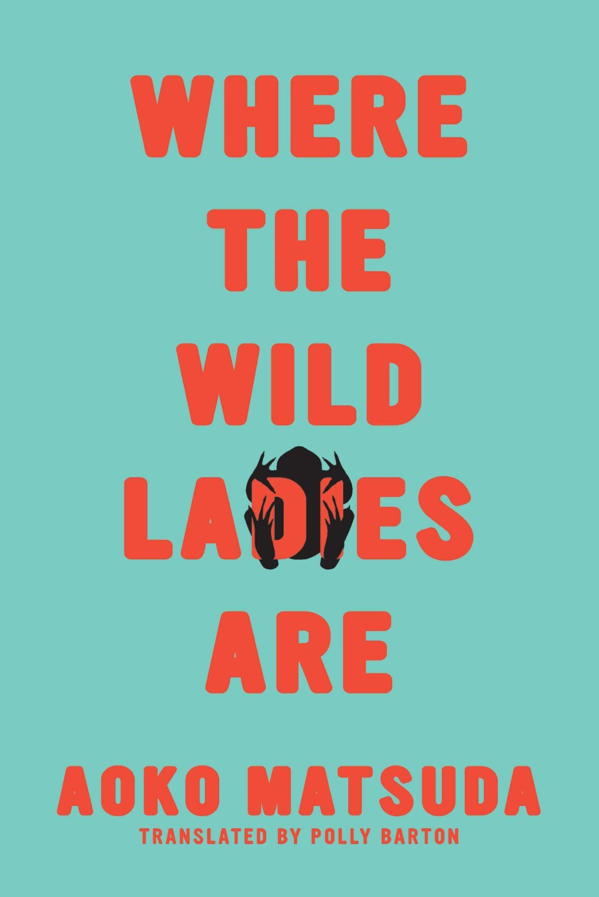 Where the Wild Ladies Are by Aoko Matsuda.jpg