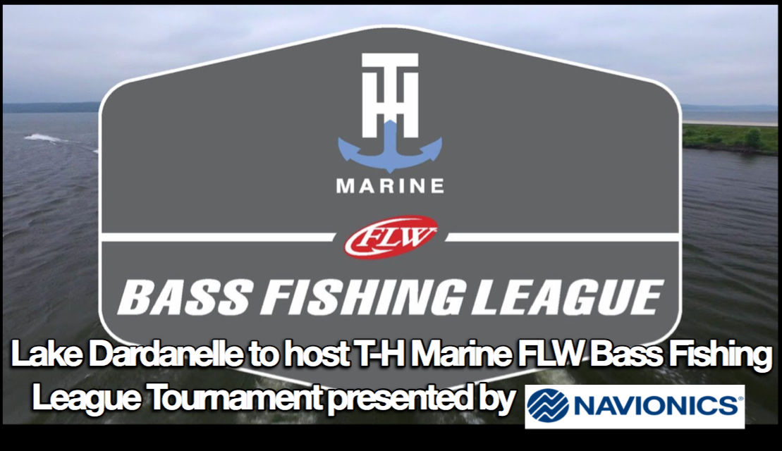 Lake Dardanelle to host T-H Marine FLW Bass Fishing League Tournament presented by NAVIONICS
