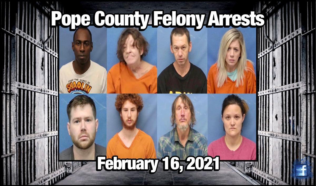 Bond Hearings: Pope County Felony Arrests ~ February 16, 2021