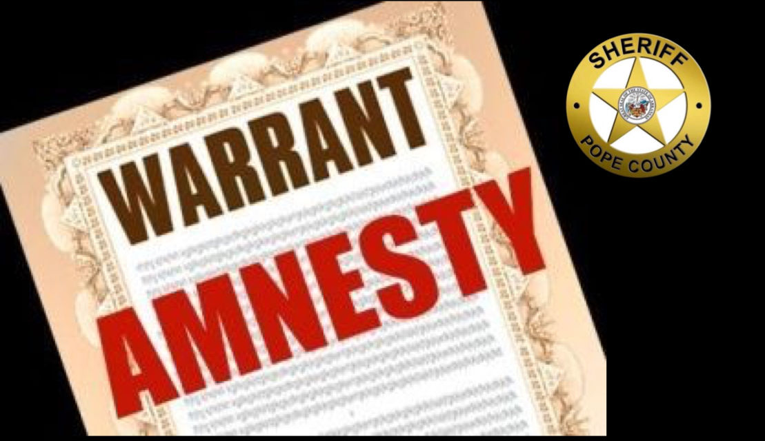 Pope County Sheriff's Office announces 'Warrant Amnesty' month, January 21st-February 21st