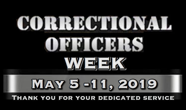 In appreciation of Corrections Officers during 'National Correctional Officers Week'