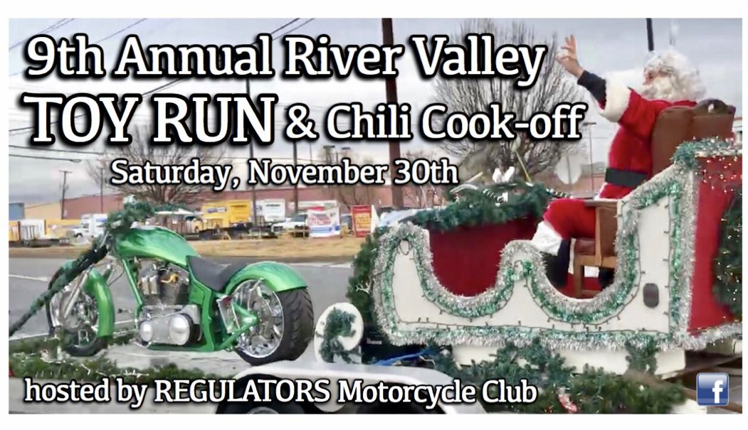 Regulators Motorcycle Club's Annual River Valley Toy Run & Chili Cook-Off