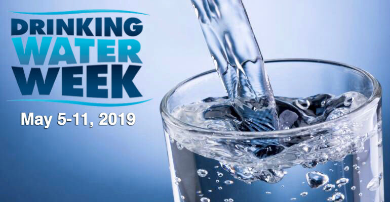 Drinking Water Week May 5-11: Recognizing the vital role water plays in our lives