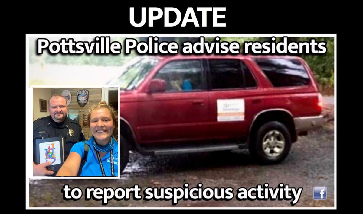 UPDATE: Pottsville Police remind residents to report suspicious activity