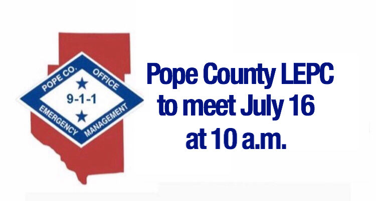 Pope County LEPC to meet July 16 at 10 a.m.
