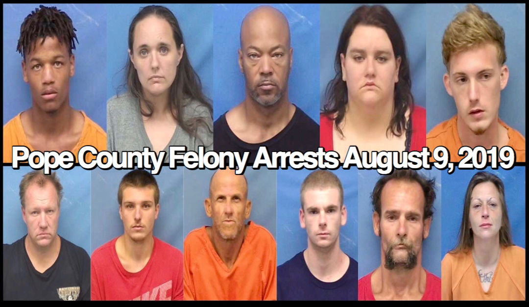 Bond Hearings: Pope County Felony Arrests August 9, 2019