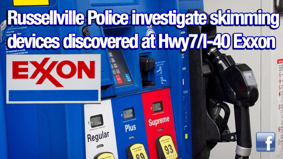 Russellville Police investigating discovered skimming devices at Hwy7/I-40 Exxon