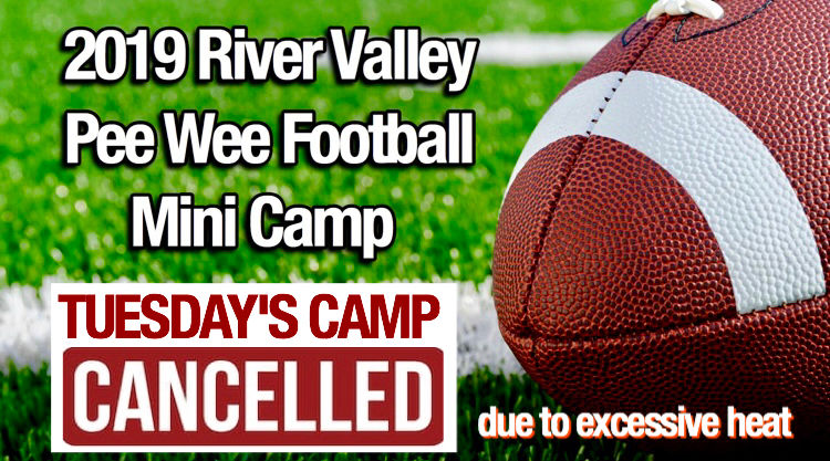 Tuesday's camp cancelled due to heat