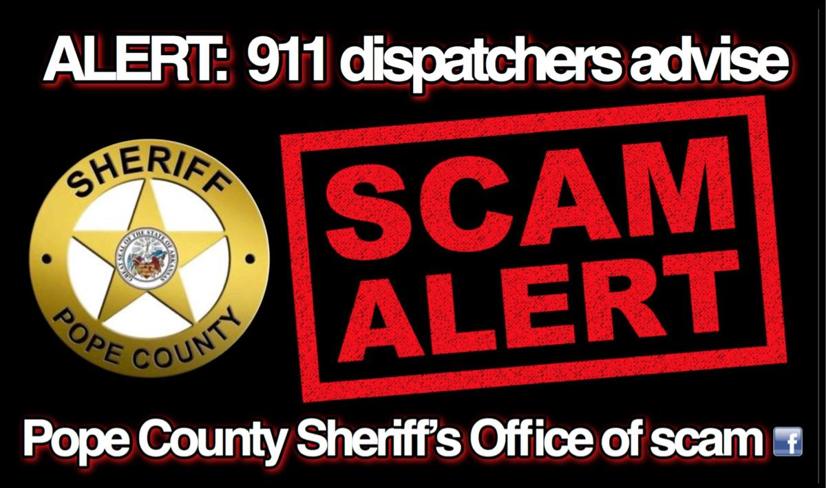 911 dispatchers advise Pope County Sheriff's Office of scam