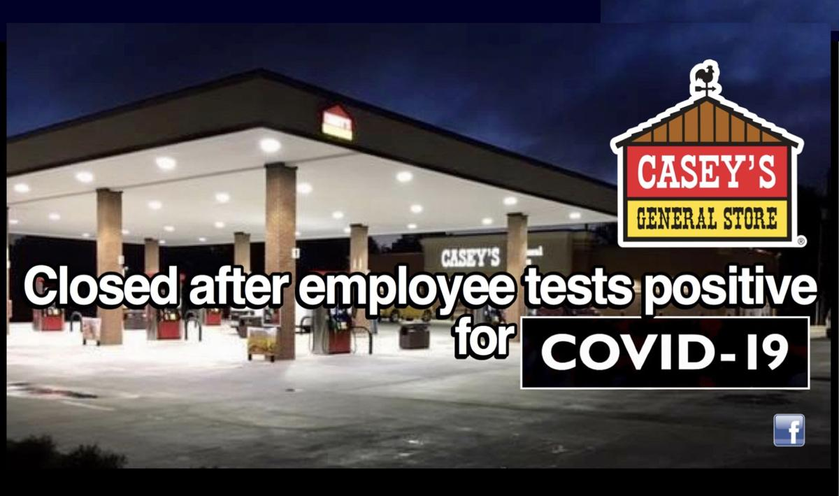 Casey's General Store closed after employee tests positive for Covid-19