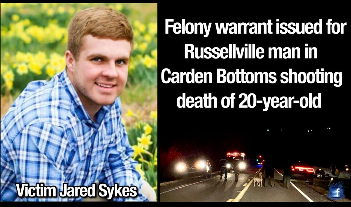 Felony warrant issued for Russellville man in Carden Bottoms shooting death of 20-year-old
