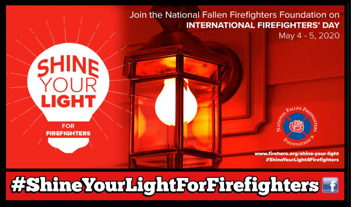 Shine Your Light For Firefighters