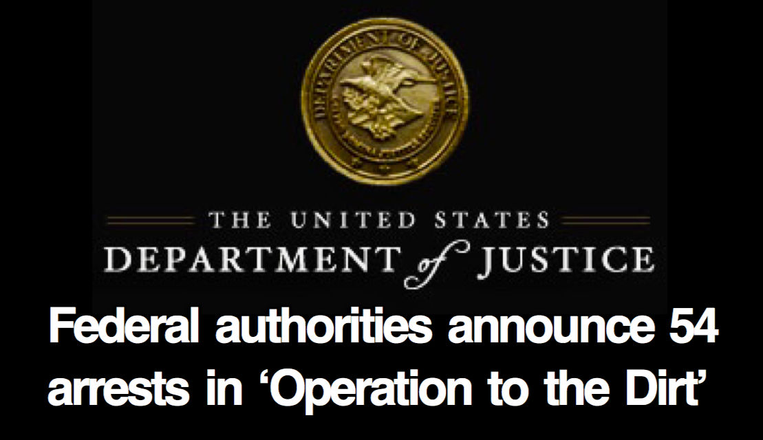 Federal authorities announce 54 arrests in Operation to the