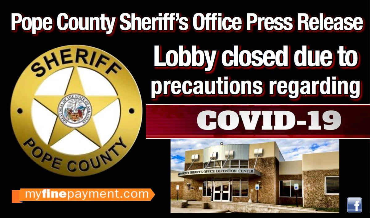 PRESS RELEASE: Pope County Sheriff's Office closed to walk-in traffic