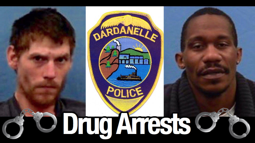 Dardanelle Police Department makes drug arrests | Local News