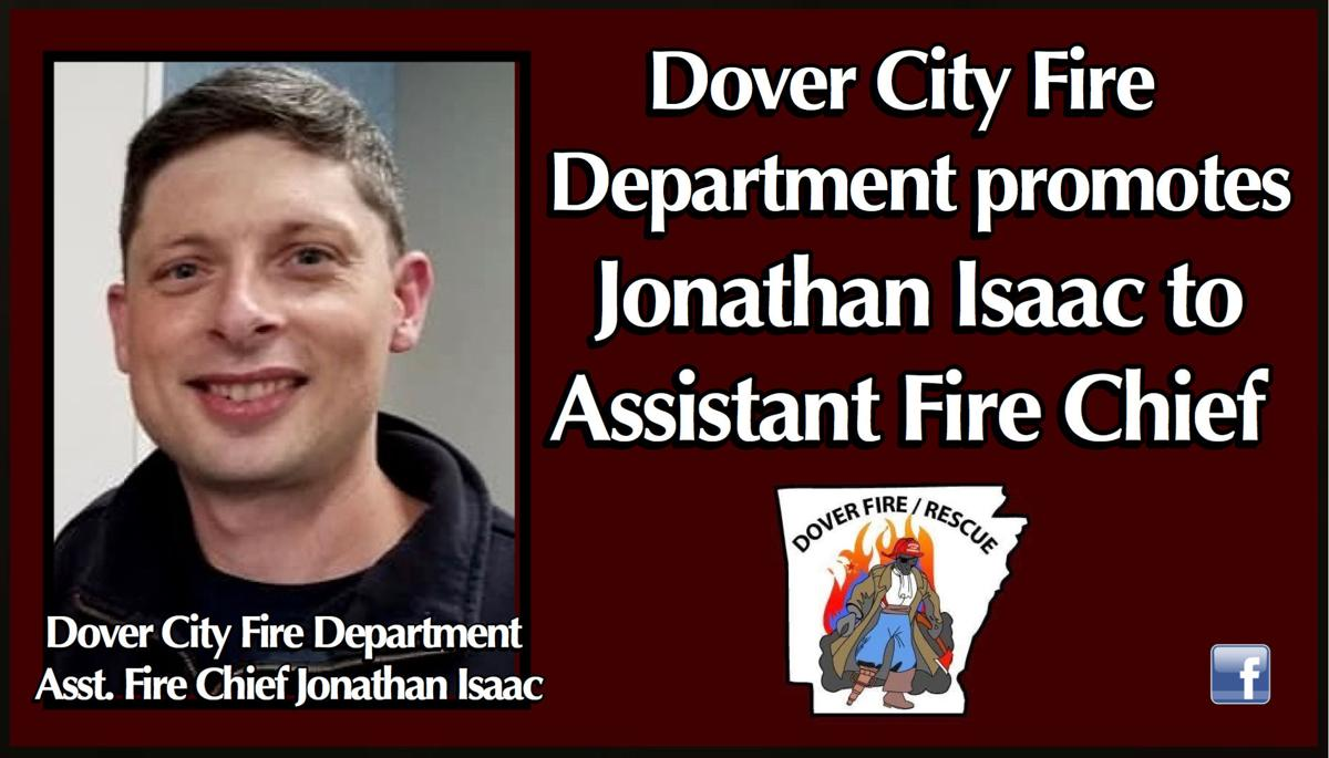 Dover City Fire Department promotes Jonathan Isaac to Assistant Fire Chief