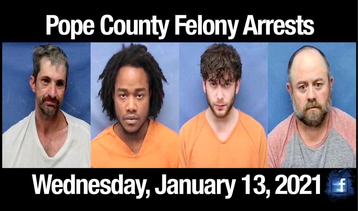 Bond Hearings: Pope County Felony Arrests ~ January 13, 2021