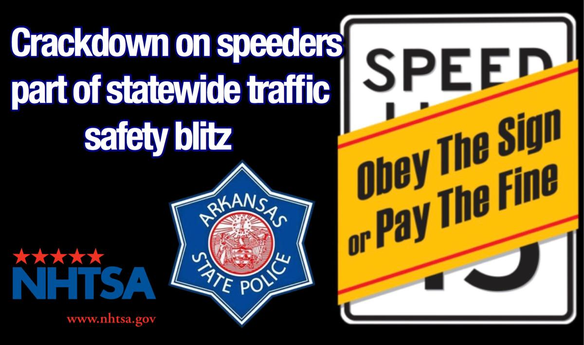 Crackdown on speeders part of statewide traffic safety blitz