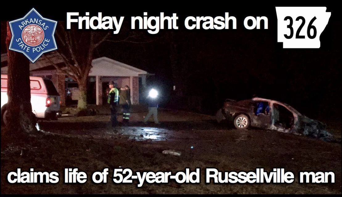 Friday night crash on State Highway 326 claims life of 52-year-old Russellville man