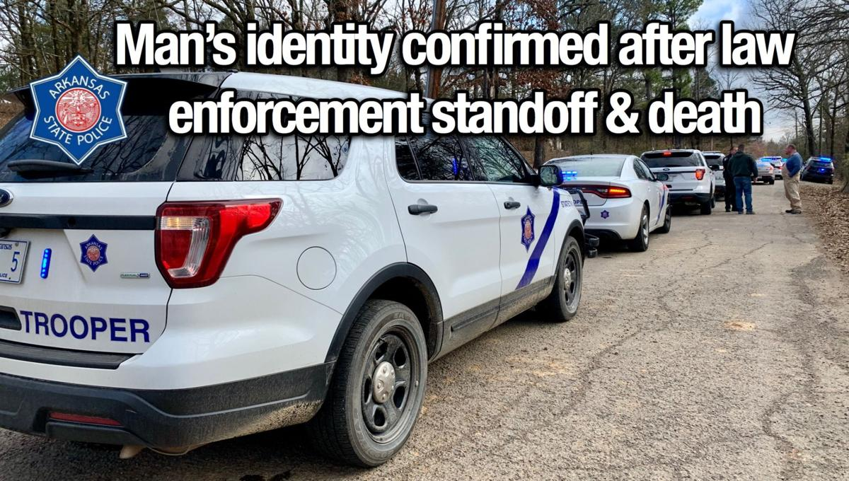 Man's identity confirmed after law enforcement standoff & death