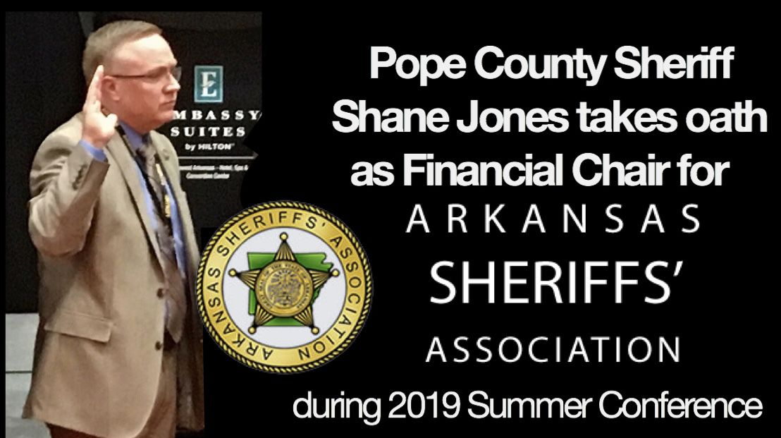 Pope County Sheriff Shane Jones takes oath as Financial Chair for Arkansas Sheriff's Association