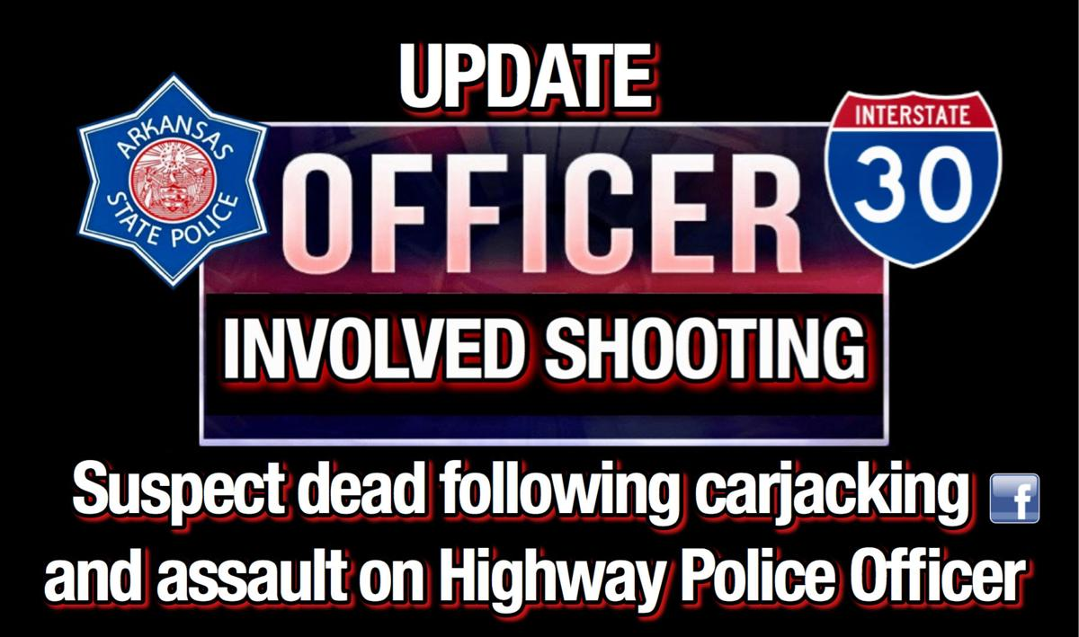 UPDATE: Suspect dead following carjacking and assault on Highway Police Officer