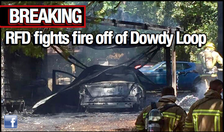 RFD fights fire consuming vehicle and home off of Dowdy Loop