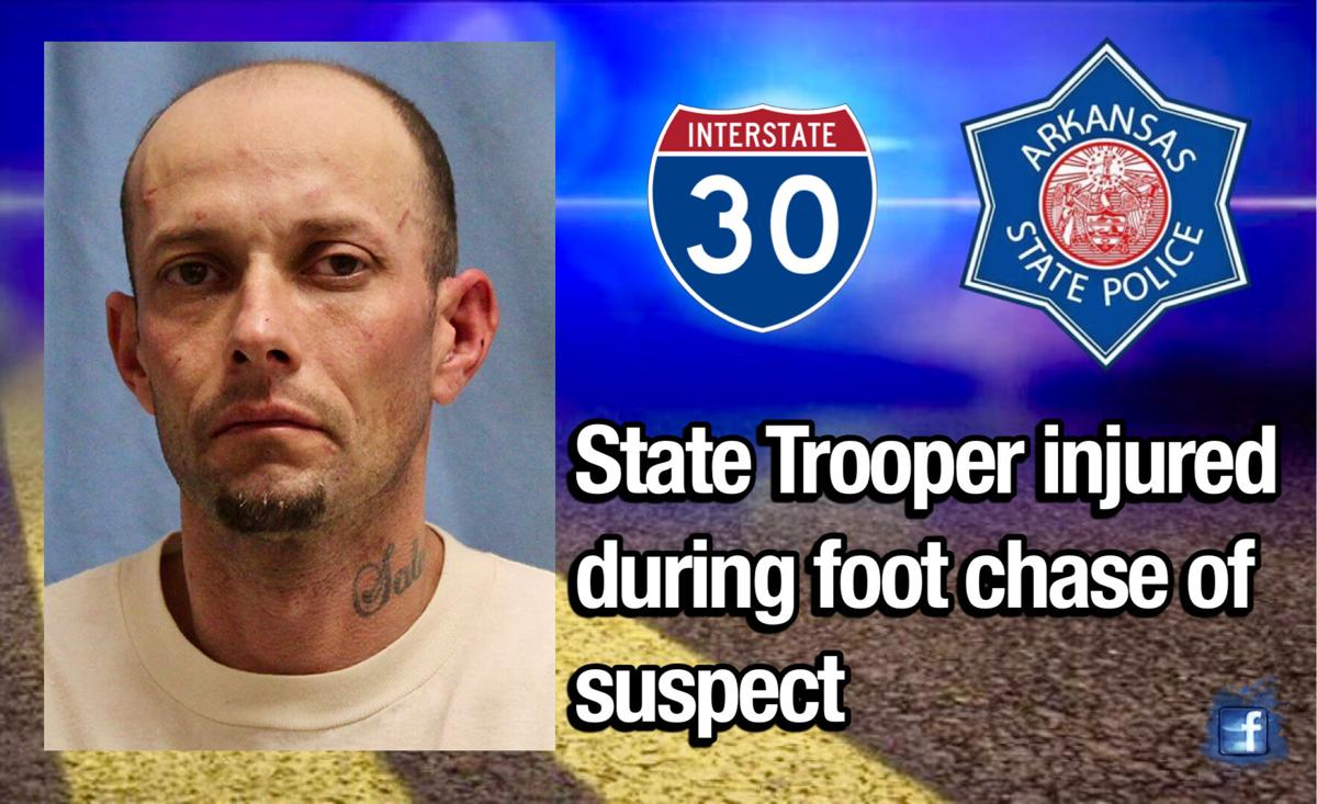 State Trooper injured during foot chase of suspect