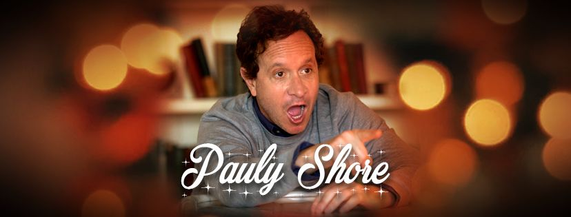 Munch On This Grindage Pauly Shore Is Coming To Roanoke Update