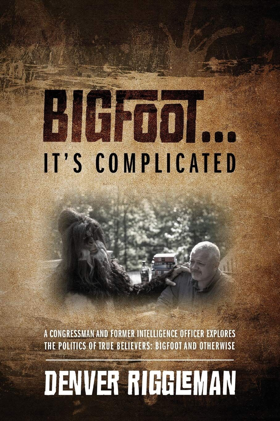Bigfoot...It's Complicated