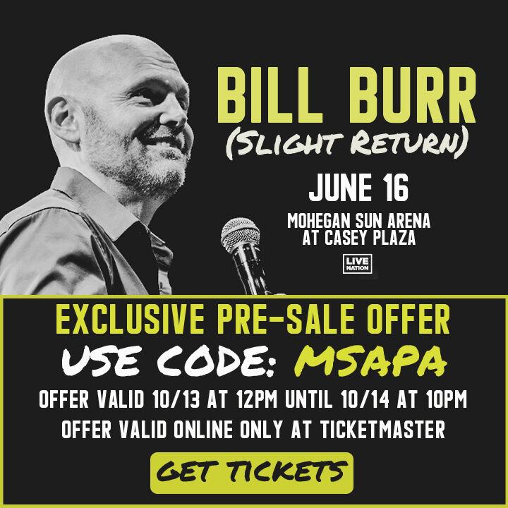 Bill Burr Pre-Sale