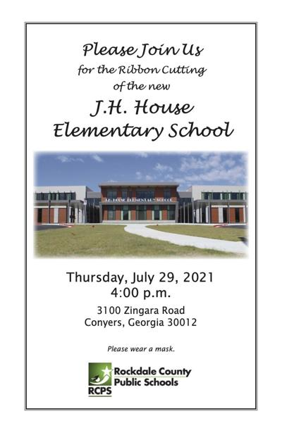 Invitation to New JH House Elementary Ribbon Cutting July 29 2021.jpg