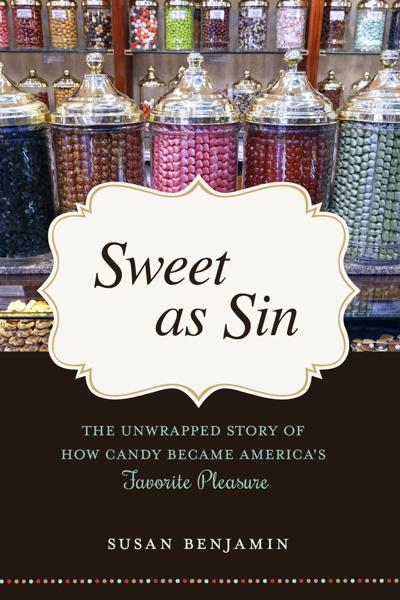 TERRI SCHLICHENMEYER: Treat yourself to 'Sweet as sin,' sprinkled with facts on candy's history