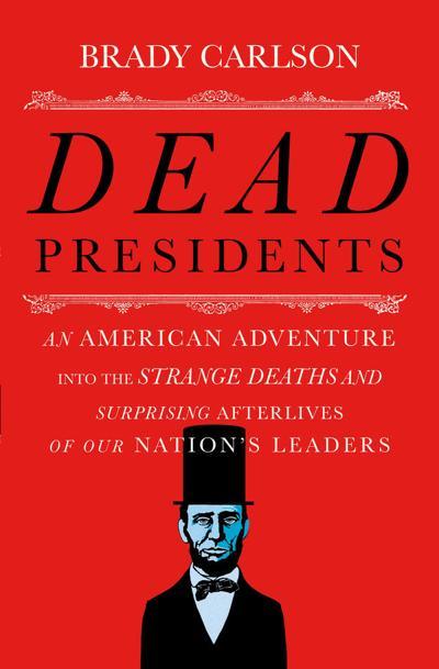 TERRI SCHLICHENMEYER: 'Dead Presidents' enjoyably irreverent but not disrespectful