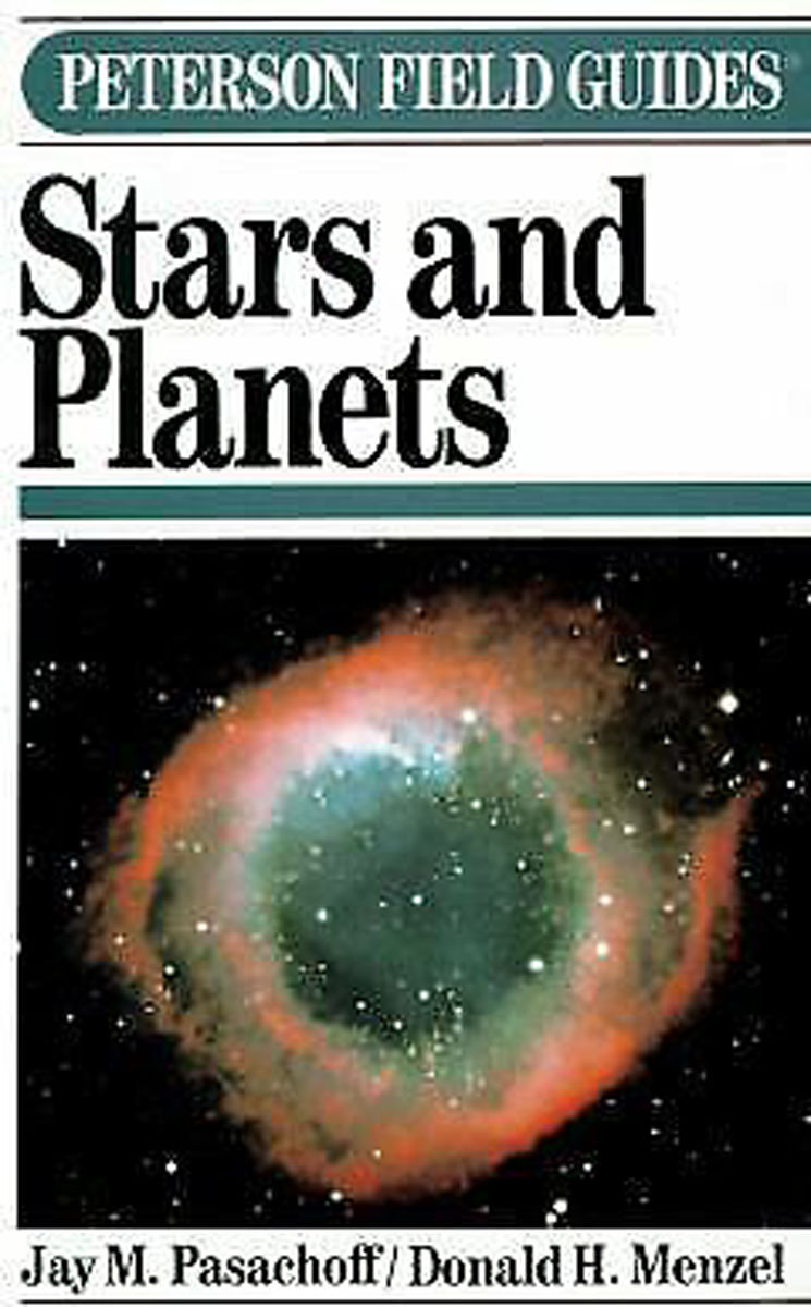 """""""Peterson Field Guides: Stars and Planets"""" by Jay M. Pasachoff"""