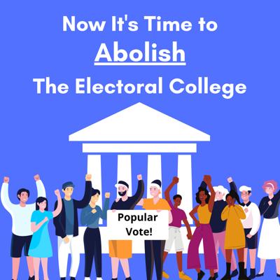 Abolish the Electoral College
